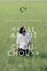 All about Lily Chou Chou