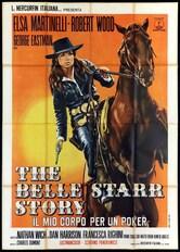 The Belle Starr Story - Il mio corpo per un poker