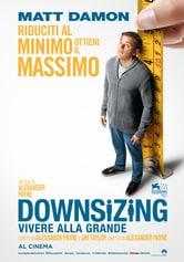 Locandina Downsizing - Vivere alla grande