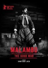 Malambo, the Good Man