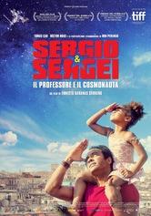 Locandina Sergio & Sergei - Il professore e il cosmonauta