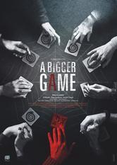 A Bigger Game