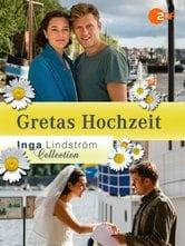 Inga Lindström: Le nozze di Greta
