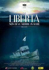 Locandina La libertà non deve morire in mare