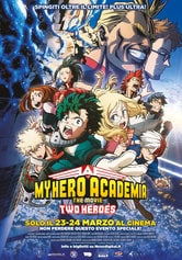 Locandina My Hero Academia - The Movie. Two Heroes