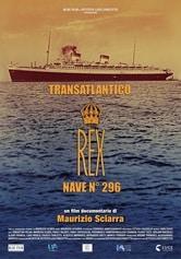Transatlantico Rex - Nave n° 296