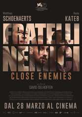 Locandina Close Enemies - Fratelli nemici