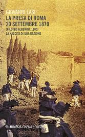 La presa di Roma (20 settembre 1870)