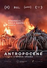 Locandina Antropocene - L'epoca umana