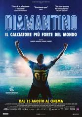Locandina Diamantino - Il calciatore più forte del mondo