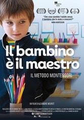 Locandina Il bambino è il maestro - Il metodo Montessori