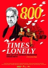 800 Times Lonely - One Day with German Filmmaker Edgar Reitz