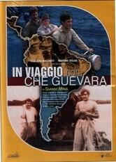 In viaggio con Che Guevara