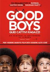 Locandina Good Boys - Quei cattivi ragazzi