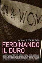 Locandina Ferdinando il Duro