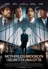 Locandina Motherless Brooklyn - I segreti di una città