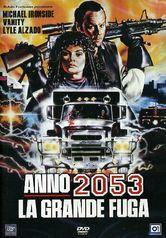 Anno 2053: la grande fuga