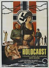 Holocaust 2: i ricordi, i deliri, la vendetta