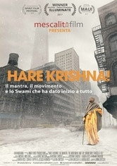 Locandina Hare Krishna! Il Mantra, il Movimento e lo Swami che ha dato inizio a tutto