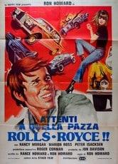 Attenti a quella pazza Rolls Royce
