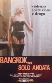 Bangkok... Solo andata