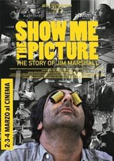 Locandina Show Me The Picture: The Story of Jim Marshall