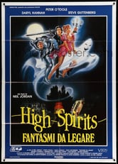 High Spirits. Fantasmi da legare