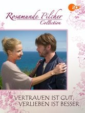 Rosamunde Pilcher: Fidarsi è bene, innamorarsi è meglio