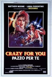 Crazy for You - Pazzo per te