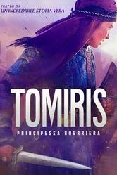Tomiris - Principessa guerriera