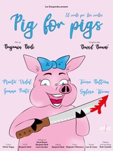 Pig for Pigs