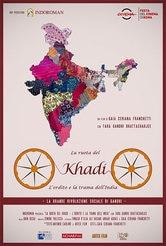 Locandina La ruota del Khadi - L'ordito e la trama dell'India
