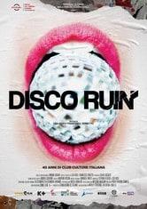Disco Ruin - 40 anni di club culture italiana