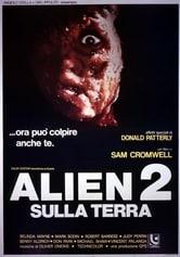 Alien 2. Sulla Terra