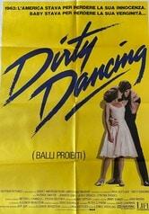 Dirty Dancing. Balli proibiti