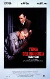 L'isola dell'ingiustizia. Alcatraz