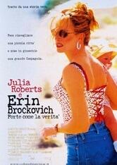 Erin Brockovich. Forte come la verità