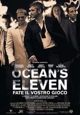 Ocean's Eleven. Fate il vostro gioco