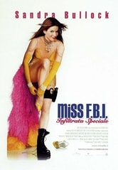 Miss Fbi. Infiltrata speciale