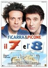 Il 7 e l'8