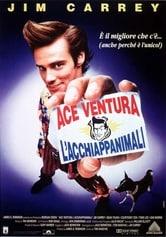 Ace Ventura, l'acchiappanimali