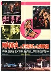Madra... il terrore di Londra