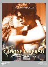 Canone inverso. Making Love