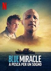 Blue Miracle - A pesca per un sogno
