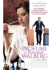 Locandina I profumi di Madame Walberg