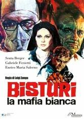 Bisturi, la mafia bianca