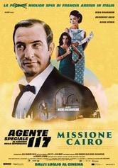 Locandina Agente speciale 117 al servizio della Repubblica: Missione Cairo