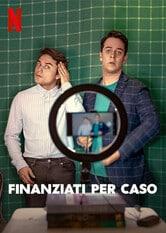 Finanziati per caso