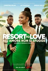 Resort to Love - All'amore non si sfugge