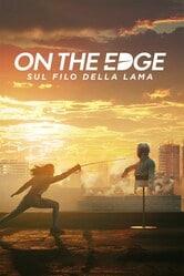 On the Edge - Sul filo della lama